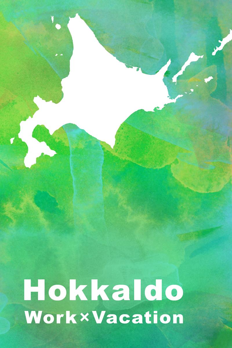 HOKKAIDO×WORK×VACATION